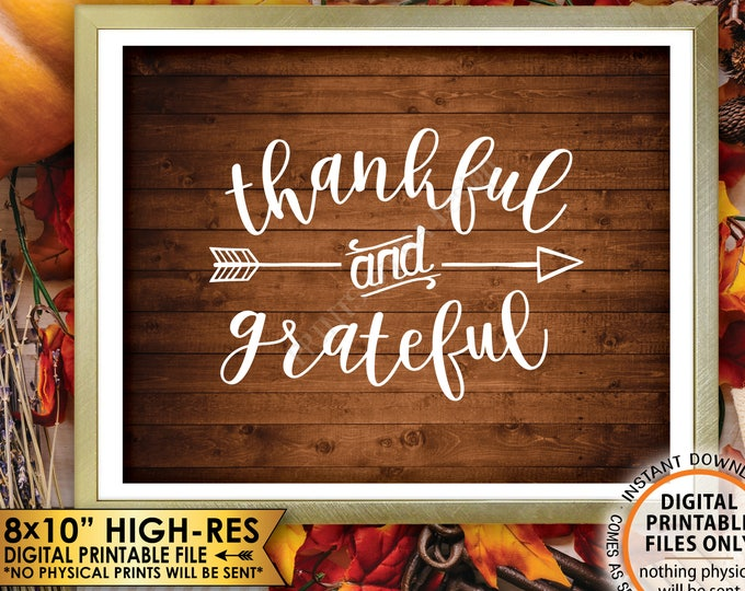 "Thankful and Grateful Sign Thanksgiving Wall Decor Fall Decor Blessing Autumn Decor, Rustic Wood Style PRINTABLE 8x10"" Instant Download Sign"