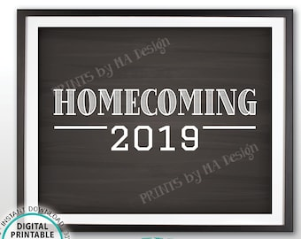 "Homecoming 2019 Sign, High School Homecoming, College, PRINTABLE 8x10/16x20"" Chalkboard Style Homecoming Sign <ID>"