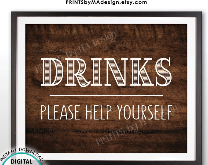 """Drinks Sign, Please Help Yourself to a Beverage Station Sign, PRINTABLE 8x10"""" Rustic Wood Style Drink Sign <ID>"""