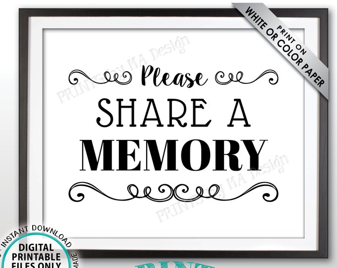 "Share a Memory Sign, Please Write a Memory, Share Memories, Birthday Party, Retirement Party, Black & White PRINTABLE 8x10"" Sign <ID>"