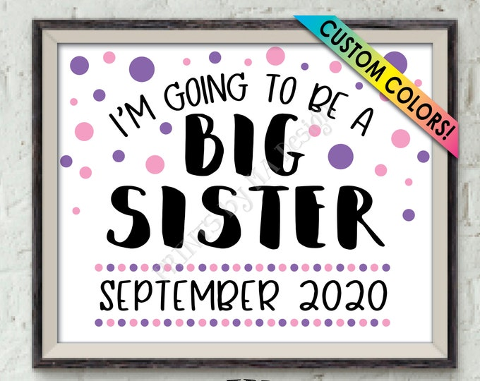 "Baby #2 Pregnancy Announcement, I'm Going to Be a Big Sister, Promoted to Big Sis Promotion, PRINTABLE 8x10/16x20"" Baby Number 2 Reveal Sign"