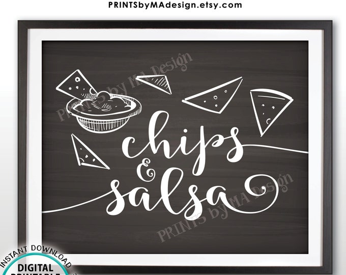 """Chips & Salsa Sign, Salsa and Chips Nacho Bar Sign, PRINTABLE Chalkboard Style 8x10"""" Sign <ID>"""