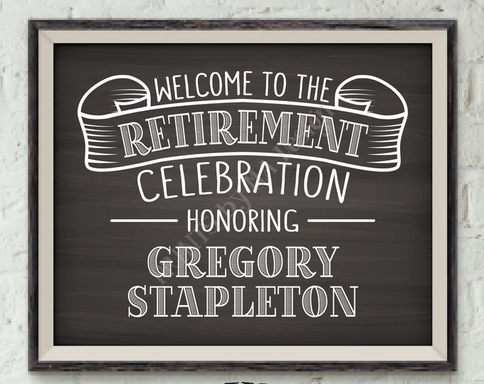 "Retirement Party Sign Welcome to the Retirement Celebration, Retirement Welcome Sign, Chalkboard Style PRINTABLE 8x10/16x20"" Retirement Sign"