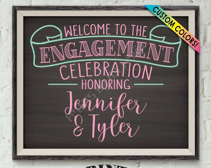 "Engagement Celebration Sign, Engagement Party Decorations, We're Engaged, Custom PRINTABLE 8x10/16x20"" Chalkboard Style Sign"