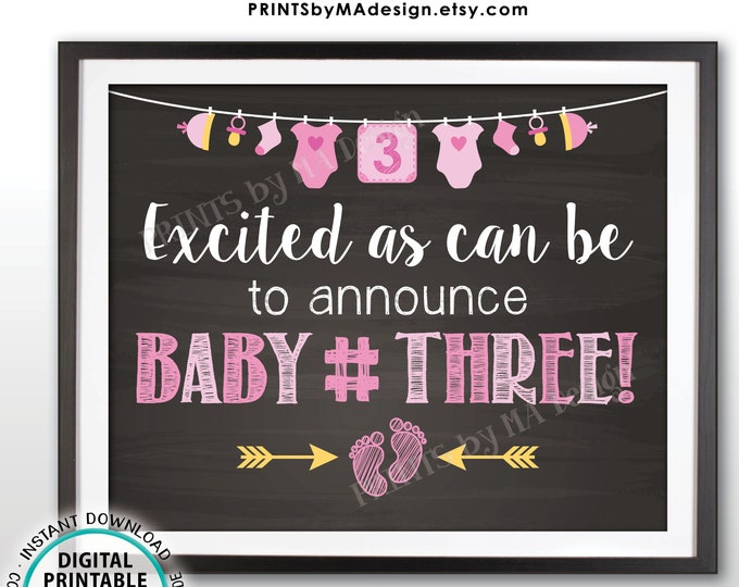 """Baby Number 3 Pregnancy Announcement, 3rd Baby It's a GIRL Gender Reveal, PRINTABLE 8x10/16x20"""" Chalkboard Style Baby #3 Sign <ID>"""