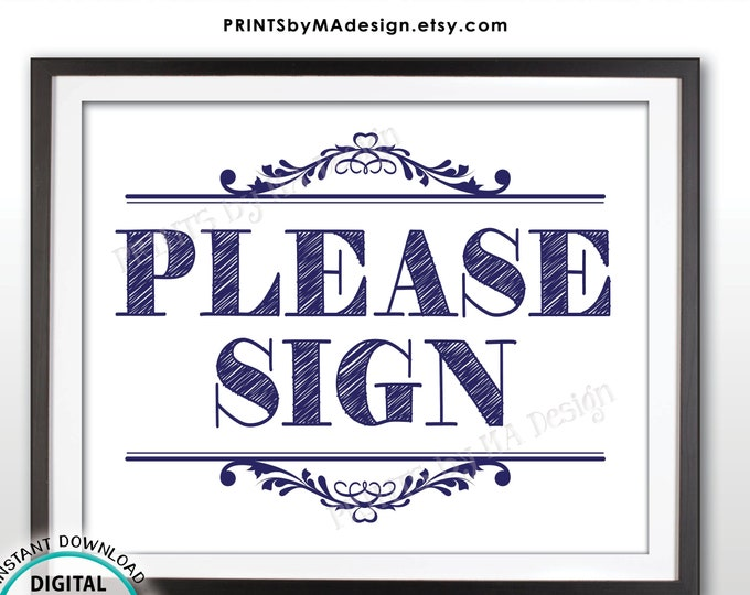 """Please Sign, Navy Blue PRINTABLE 8x10"""" Sign <Instant Download>"""