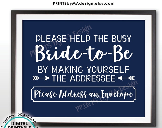 """Address an Envelope Sign, Help the Busy Bride-to-Be by Addressing an Envelope, PRINTABLE 8x10"""" Navy Blue and White Bridal Shower Sign <ID>"""