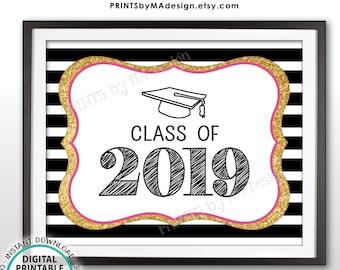 "Class of 2019 Sign, 2019 High School Graduation Party, 2019 College Grad 2019, Black Pink Gold Glitter PRINTABLE 8x10"" Graduation Sign <ID>"