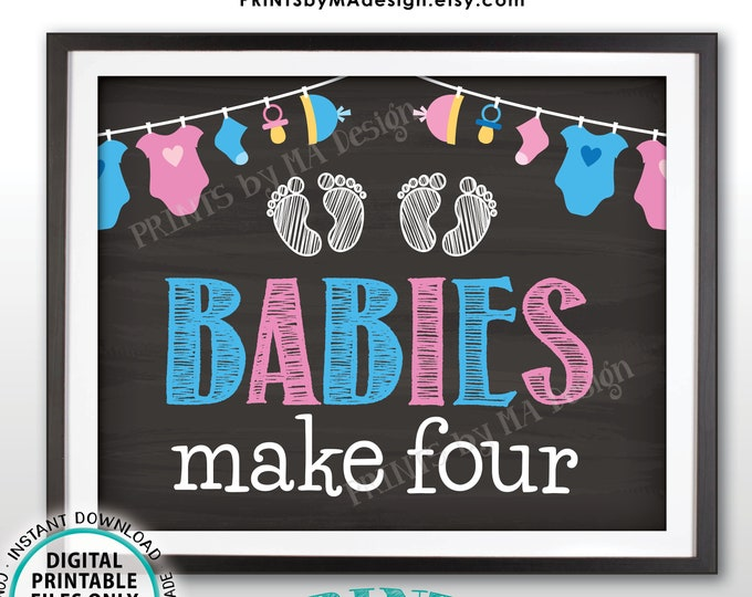 """Twins Pregnancy Announcement, Babies Make Four, Expecting Twins, PRINTABLE 8x10/16x20"""" Chalkboard Style Twins Reveal Sign <ID>"""