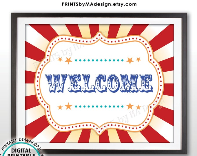 "Welcome Sign, Carnival or Circus Themed Party, PRINTABLE 8x10/16x20"" Sign <ID>"