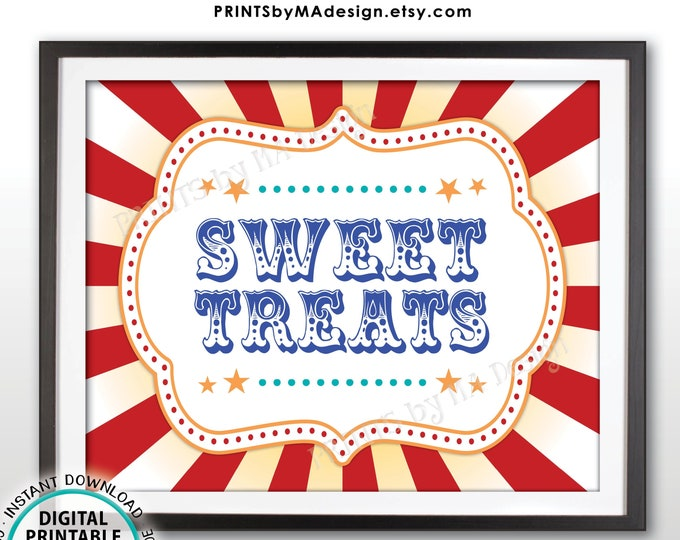 """Carnival Party Sweet Treats Sign, Carnival Treats, Circus Favors, Cupcakes, Candy Bar, Googie Bag, Birthday, PRINTABLE 8x10/16x20"""" Sign <ID>"""