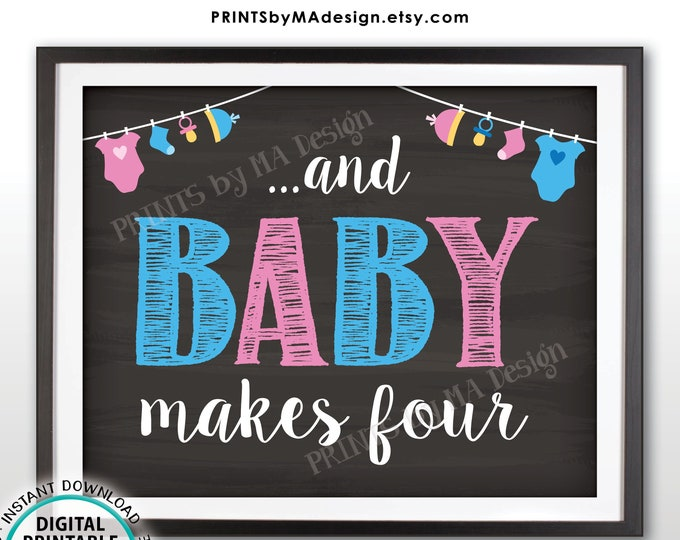 "And Baby Makes Four Pregnancy Announcement, We're Expecting a Baby #2 Reveal Photo Prop, PRINTABLE 8x10/16x20"" Chalkboard Style Sign <ID>"