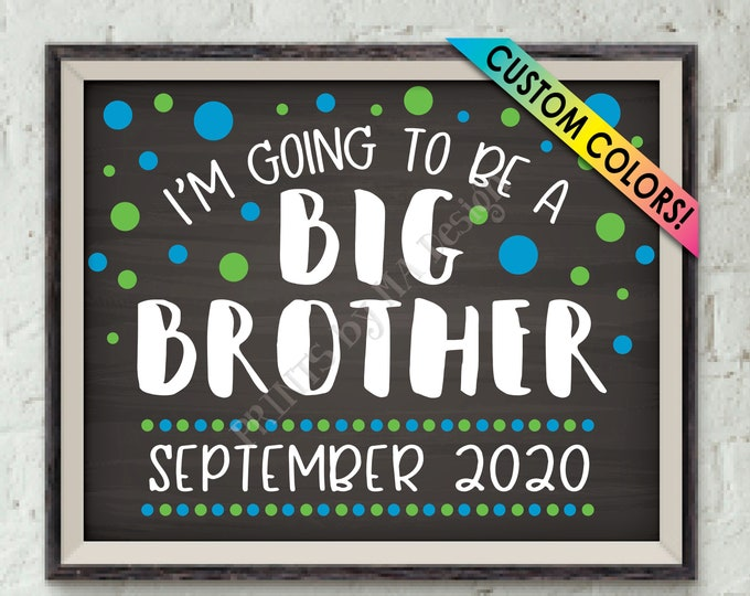 "Baby #2 Pregnancy Announcement, I'm Going to Be a Big Brother, Promoted to Big Bro Promotion, PRINTABLE 8x10/16x20"" Chalkboard Style Sign"
