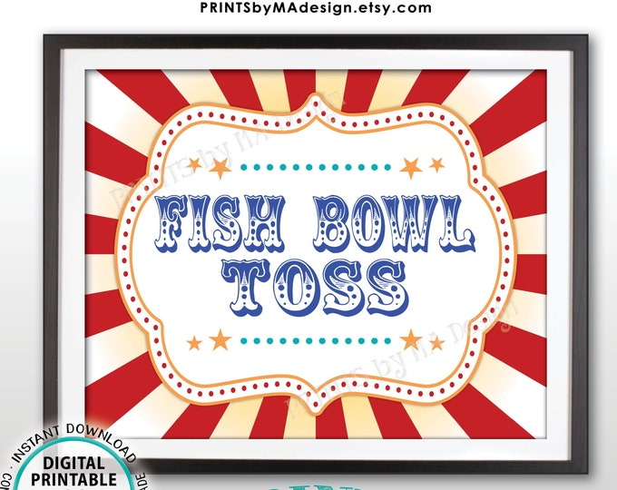 "Fish Bowl Toss Carnival Party Sign, Carnival Games, Circus Party Fish Bowl Circus Activities Fish Bowl Toss, PRINTABLE 8x10/16x20"" Sign <ID>"