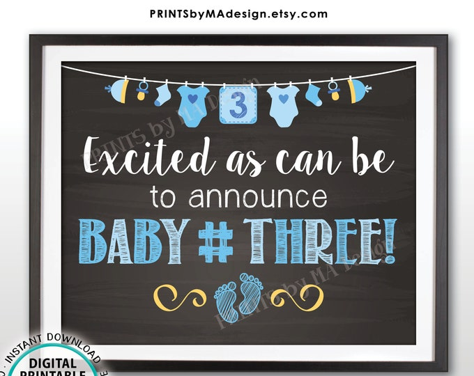 """Baby Number 3 It's a BOY Gender Reveal Sign, Blue PRINTABLE 8x10/16x20"""" Chalkboard Style Sign <ID>"""