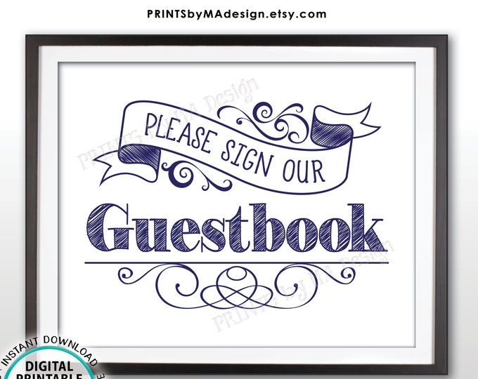 """Guestbook Sign, Wedding Guestbook, Please Sign Our Guestbook Sign, Wedding Sign the Guest Book Sign, PRINTABLE 8x10"""" Navy Blue Sign <ID>"""