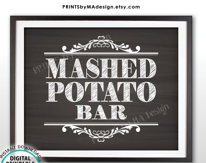 "Mashed Potato Bar Sign, Build Your Own Bowl of Potatoes Station, PRINTABLE 8x10"" Chalkboard Style Sign <ID>"
