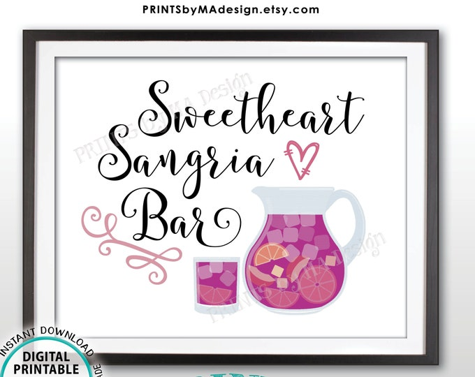 "Valentine's Day Party Sangria Sign, Sweetheart Sangria Bar Sign, Sangria Station Wine Bar Sign, Sweetest Day, PRINTABLE 8x10"" Sign <ID>"