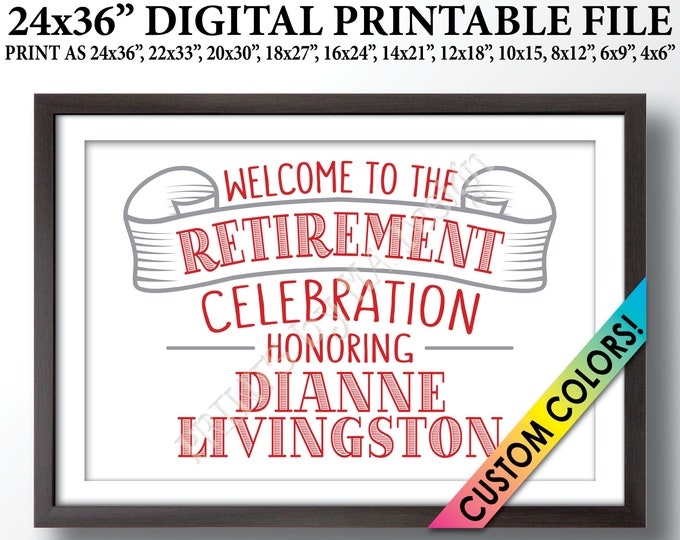 """Retirement Party Sign Welcome to the Retirement Celebration, Retiremee Welcome, Retirement Decor, Custom PRINTABLE 24x36"""" Retirement Sign"""