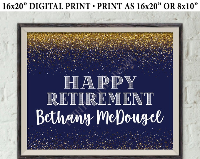 "Happy Retirement Sign, Retirement Party Sign, Retirement Celebration Welcome, PRINTABLE Navy Blue & Gold Glitter 8x10/16x20"" Retirement Sign"