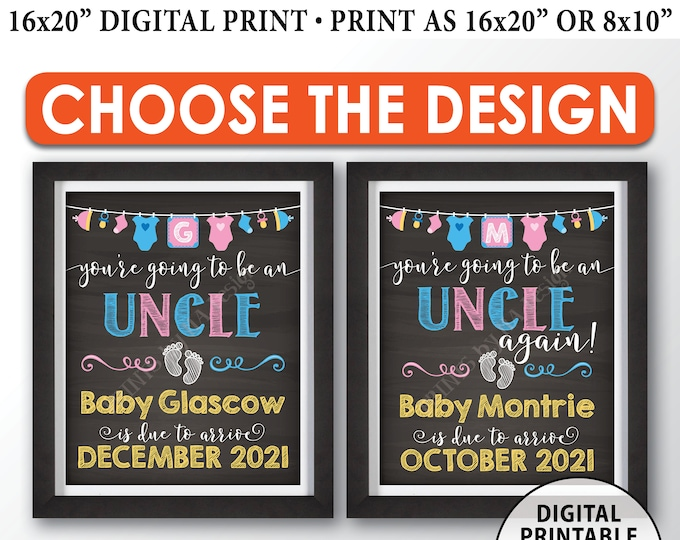 "You're Going to be an Uncle Pregnancy Announcement Sign, Uncle Again, PRINTABLE 8x10/16x20"" Chalkboard Style Uncle Reveal Sign"