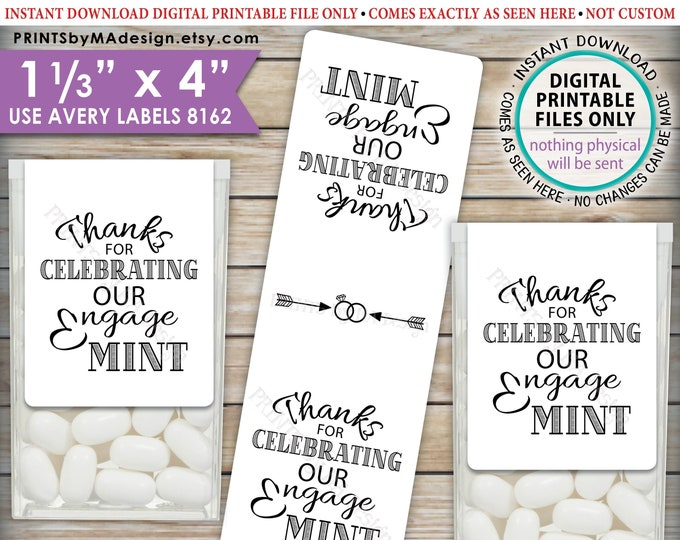 """Engagement Tic Tac Labels, EngageMINT, Engagement Party Candy, Tic Tacs, Print As Many As You Need, 8162, 1-1/3x4"""" PRINTABLE Stickers <ID>"""
