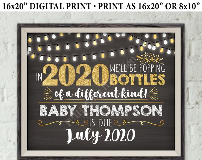 """New Years Pregnancy Announcement, Popping Bottles of a Different Kind, Custom PRINTABLE 8x10/16x20"""" Chalkboard Style Baby Reveal Sign"""