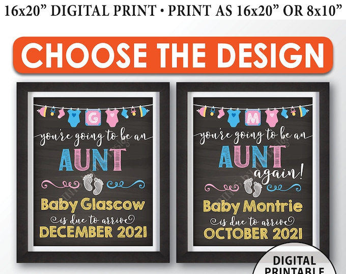 "You're Going to be an Aunt Pregnancy Announcement Sign, Aunt Again, PRINTABLE 8x10/16x20"" Chalkboard Style Aunt Reveal Sign"