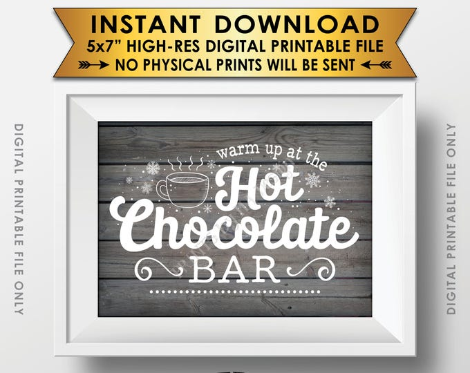 "Hot Chocolate Sign, Warm Up at the Hot Chocolate Bar, Fall, Winter, Christmas Party, Rustic Wood Style PRINTABLE 5x7"" Instant Download Sign"