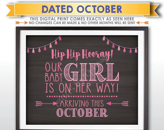 It's a Girl Sign, Having a Girl Gender Reveal Announcement, Our Baby Girl is on Her Way, OCTOBER Dated PRINTABLE Chalkboard Style Sign <ID>