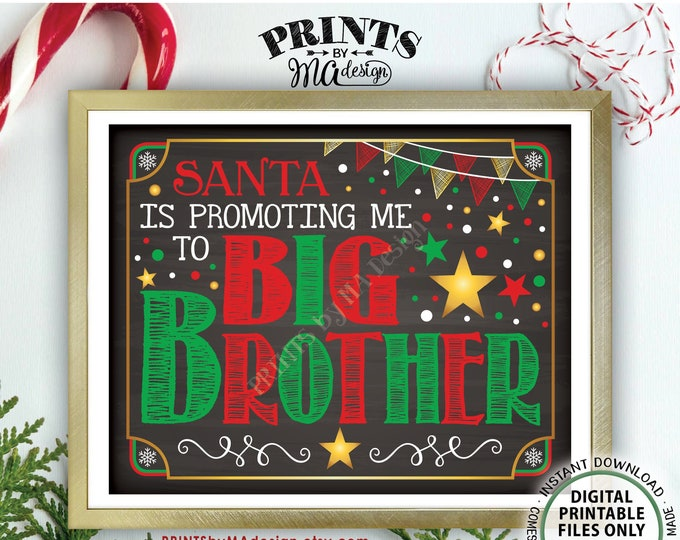 Christmas Pregnancy Announcement, Santa is Promoting me to Big Brother, Baby #2 Sign, Chalkboard Style PRINTABLE X-mas Baby Reveal Sign <ID>