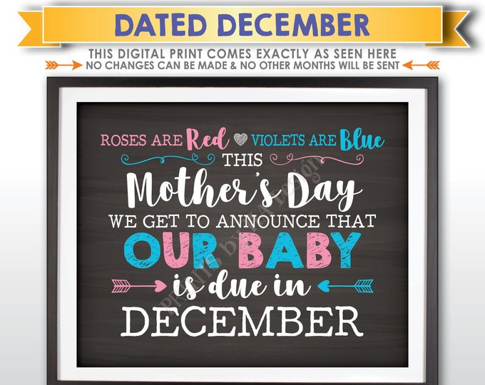 Mother's Day Pregnancy Announcement Roses are Red Violets Blue Our Baby is Due in DECEMBER Dated PRINTABLE Chalkboard Style Reveal Sign <ID>