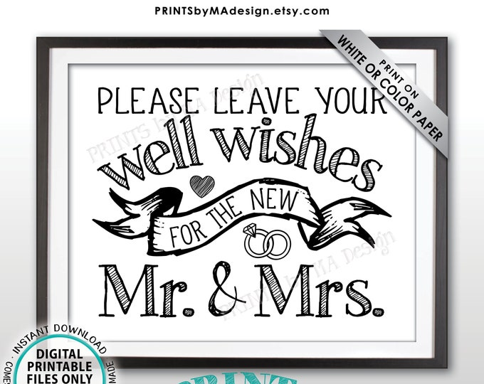 """Please Leave Well Wishes for the New Mr & Mrs Sign, Wedding Reception Gift Table, Wedding Wishes, PRINTABLE 8x10/16x20"""" Wedding Sign <ID>"""