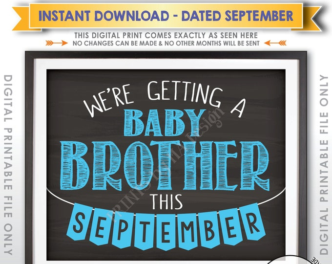 Boy Gender Reveal Sign, It's a Boy, We're Getting a Baby Brother in SEPTEMBER Dated Chalkboard Style PRINTABLE Pregnancy Reveal Sign <ID>