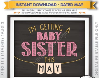 It's a Girl Pregnancy Announcement, I'm Getting a Baby Sister in MAY Dated Chalkboard Style PRINTABLE Gender Reveal Sign, Pink Reveal <ID>