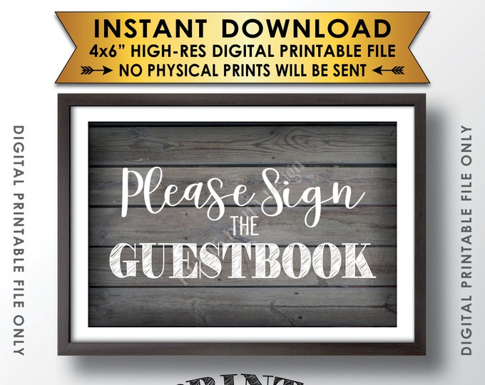 """Please Sign the Guestbook Wedding Sign the Guest Book Sign, Reception Guest Book Sign, 4x6"""" Rustic Wood Style Printable Instant Download"""