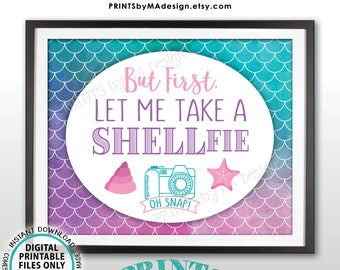 "Mermaid Selfie Sign, Let Me Take a SHELLfie, Mermaid Party, Mermaid Birthday, Star Fish, PRINTABLE 8x10"" Watercolor Style Sign <ID>"