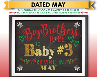 Baby #3 Christmas Pregnancy Announcement, Big Brothers to be to Baby Number 3 in MAY Dated Chalkboard Style PRINTABLE Xmas Reveal Sign <ID>