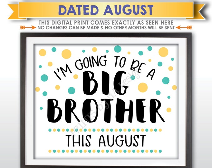 Baby Number 2 Pregnancy Announcement Sign, I'm Going to Be a Big Brother, Baby #2 is due in AUGUST Dated PRINTABLE Baby Reveal Sign <ID>