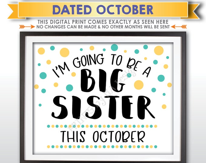 Baby #2 Pregnancy Announcement Sign, I'm Going to Be a Big Sister, Baby Number 2 is due in OCTOBER Dated PRINTABLE Baby Reveal Sign <ID>