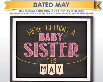 It's a Girl Gender Reveal Pregnancy Announcement, We're Getting a Baby Sister in MAY Dated Chalkboard Style PRINTABLE Baby Reveal Sign <ID>