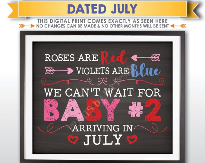 Valentine's Day Pregnancy Announcement, Roses are Red Violets are Blue Baby #2 is Due in JULY Dated Chalkboard Style PRINTABLE Sign <ID>