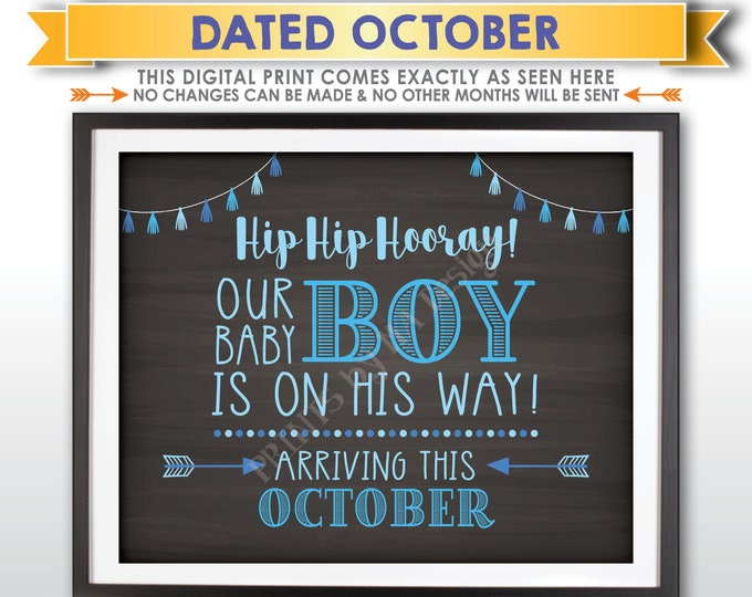 It's a Boy Sign, Having a Boy Gender Reveal Announcement, Our Baby Boy is on His Way, OCTOBER Dated PRINTABLE Chalkboard Style Sign <ID>