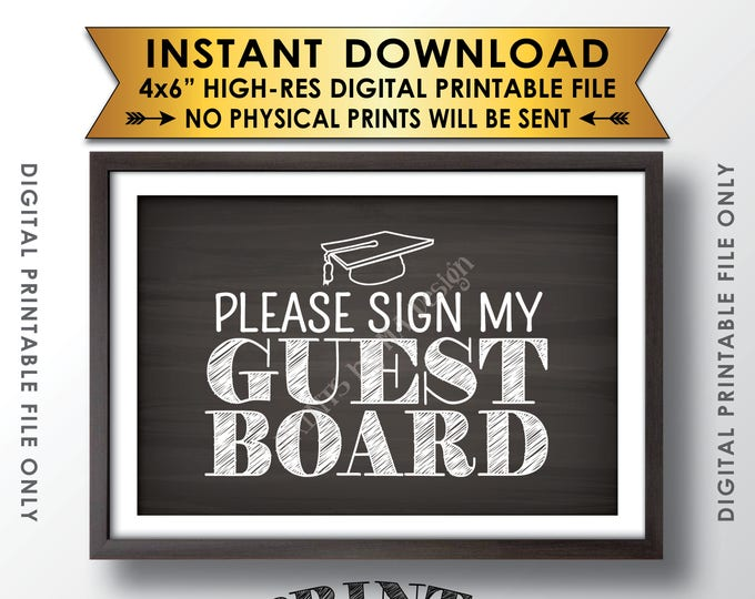"Graduation Sign Please Sign My Guestboard Sign the Guest Board, Graduation Party Sign, 4x6"" Chalkboard Style Printable Instant Download"