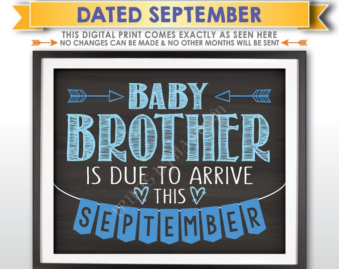 It's a Boy Gender Reveal Pregnancy Announcement, Baby Brother is due in SEPTEMBER Dated Chalkboard Style PRINTABLE Blue Reveal Sign <ID>
