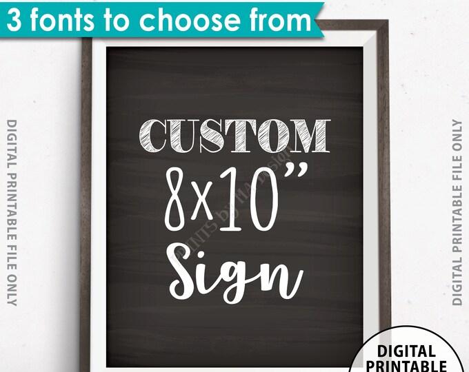 "Custom Sign Choose Your Text, Wedding, Birthday, Anniversary, Retirement, Graduation, Chalkboard Style PRINTABLE 8x10"" Portrait Sign"