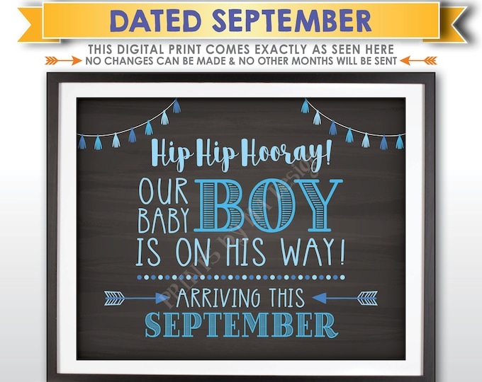 It's a Boy Sign, Having a Boy Gender Reveal Announcement, Our Baby Boy is on His Way, SEPTEMBER Dated PRINTABLE Chalkboard Style Sign <ID>