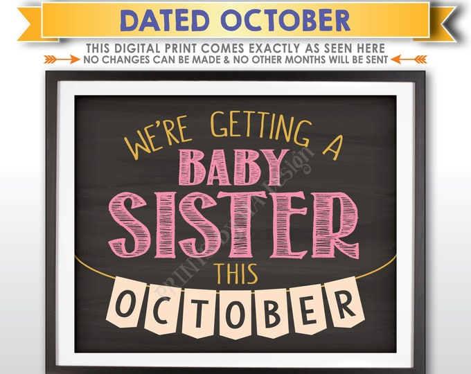 It's a Girl Gender Reveal Pregnancy Announcement, We're Getting a Baby Sister in OCTOBER Dated Chalkboard Style PRINTABLE Baby Sign <ID>