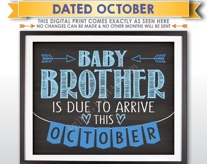 It's a Boy Gender Reveal Pregnancy Announcement, Baby Brother is due in OCTOBER Dated Chalkboard Style PRINTABLE Blue Reveal Sign <ID>