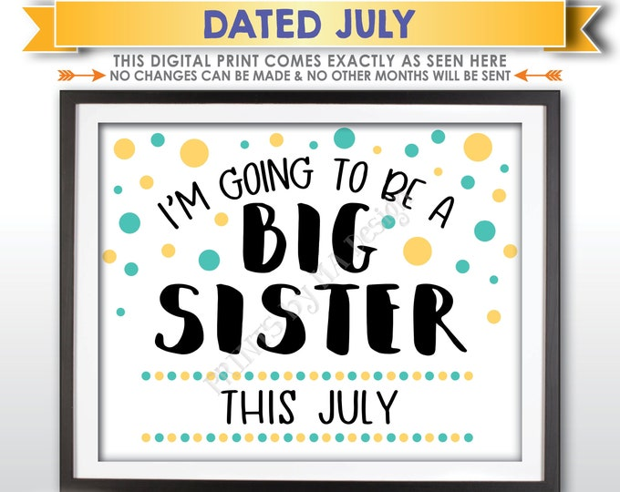 Baby #2 Pregnancy Announcement Sign, I'm Going to Be a Big Sister Sign, Baby Number 2 is due in JULY Dated PRINTABLE Baby Reveal Sign <ID>